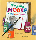 Teeny Tiny Mouse, a Book About Colors cover